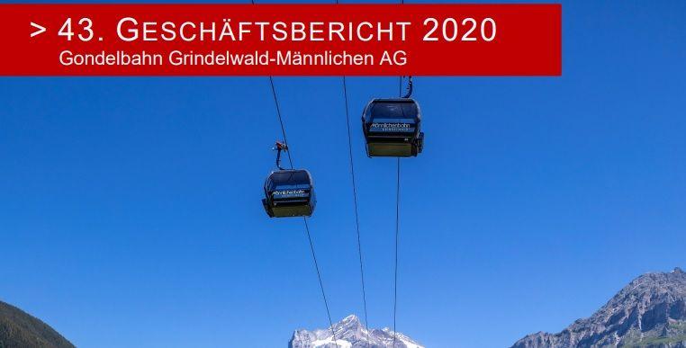Gondelbahn Grindelwald-Männlichen AG: 43. Geschäftsbericht 2020